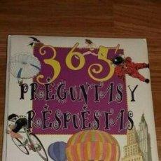 Libros: LIBRO 365 PREGUNTAS Y RESPUESTAS. Lote 193968230