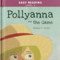 Libros: POLLYANNA AND THE GAME. Lote 195365837
