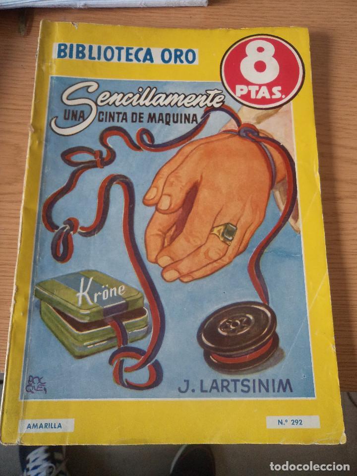 BIBLIOTECA ORO SENCILLAMENTE UNA CINTA DE MAQUINA (Libros Nuevos - Literatura Infantil y Juvenil - Literatura Infantil)
