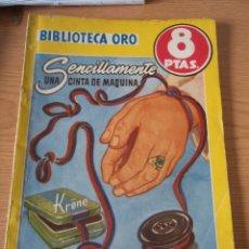 Libros: BIBLIOTECA ORO SENCILLAMENTE UNA CINTA DE MAQUINA. Lote 196352002