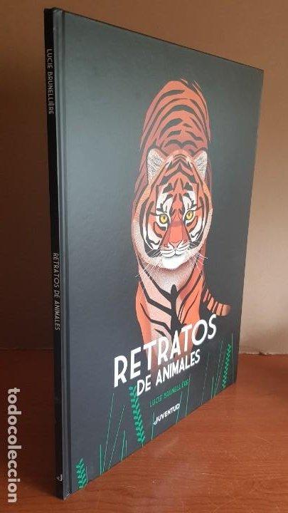 Libros: RETRATOS DE ANIMALES / LUCIE BRUNELLIÈRE / EDITORIAL JUVENTUD-2019 / GRAN FORMATO. 33.5 X 45.5 CM. - Foto 7 - 198095753