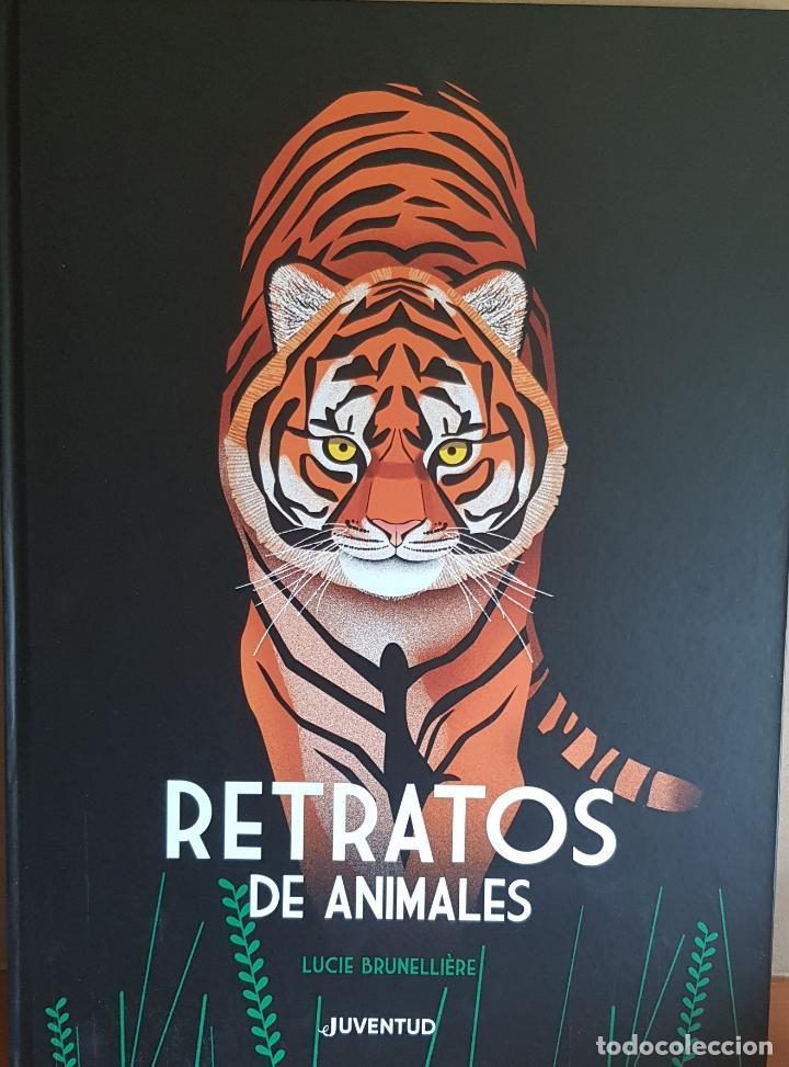 RETRATOS DE ANIMALES / LUCIE BRUNELLIÈRE / EDITORIAL JUVENTUD-2019 / GRAN FORMATO. 33.5 X 45.5 CM. (Libros Nuevos - Literatura Infantil y Juvenil - Literatura Infantil)