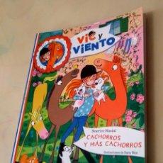 Libros: 4. CACHORROS Y MÁS CACHORROS MASINI, BEATRICE EDEBÉ / 978-84-683-0893-7 VIC Y VIENTO. Lote 274908098
