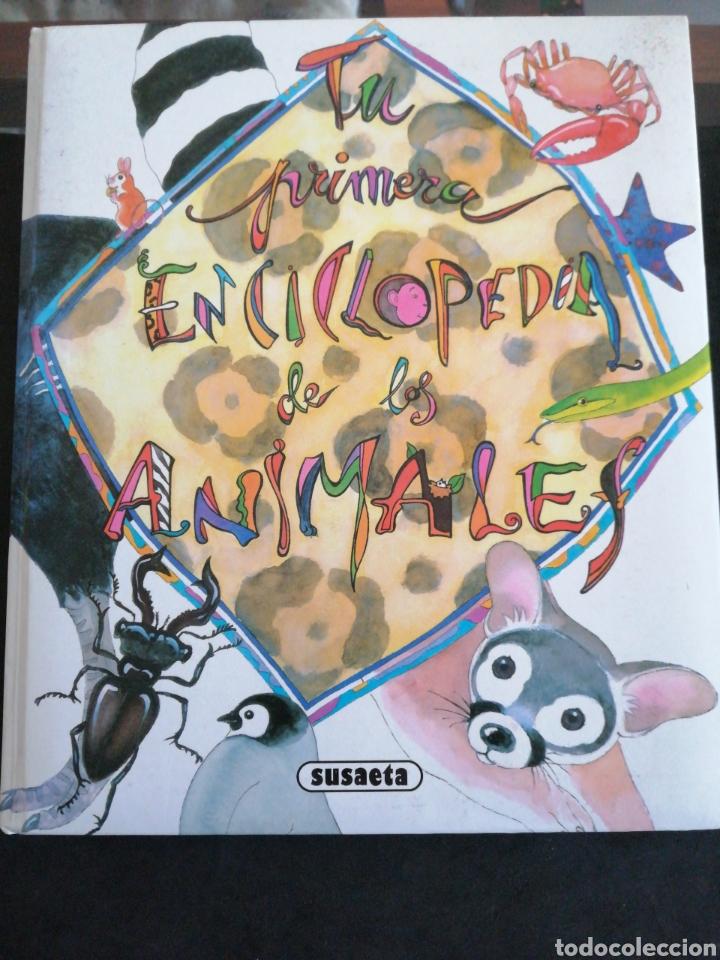 TU PRIMERA ENCICLOPEDIA DE LOS ANIMALES, SUSAETA (Libros Nuevos - Literatura Infantil y Juvenil - Literatura Infantil)