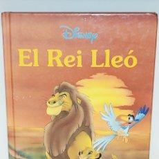 Libros: LIBRO EL REI LLEÓ. EL REY LEÓN. EN CATALÁN. DISNEY. Lote 205069906