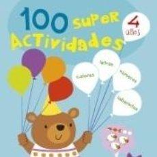 Libros: 100 SÚPER ACTIVIDADES 4 AÑOS. Lote 205667856