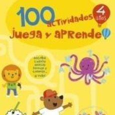 Libros: 100 ACTIVIDADES JUEGA Y APRENDE 4 AÑOS. Lote 205667910