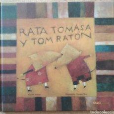Libros: RATA TOMASA Y TOM RATÓN. Lote 206210985