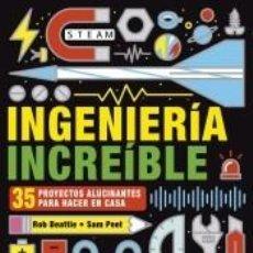 Libros: INGENIERÍA INCREÍBLE. Lote 206233258