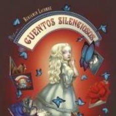 Libros: CUENTOS SILENCIOSOS. Lote 206233298