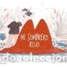 Libros: MI SOMBRERO ROJO. Lote 206237172