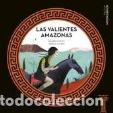 Libros: LAS VALIENTES AMAZONAS. Lote 206237196