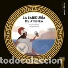 Libros: LA SABIDURÍA DE ATENEA. Lote 206237277