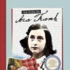 Libros: LA VIDA DE ANA FRANK. Lote 206237280