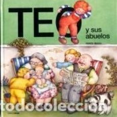Libros: TEO Y SUS ABUELOS. Lote 206342578