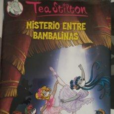 Libros: MISTERIO ENTRE BAMBALINAS - TEA STILTON. Lote 206562281
