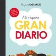 Libros: MI PEQUEÑO GRAN DIARIO. Lote 206781436