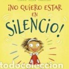 Libros: ¡NO QUIERO ESTAR EN SILENCIO!. Lote 206785036