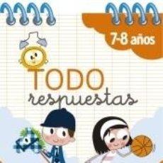 Libros: TODO RESPUESTAS. 120 PREGUNTAS PARA ACOMPAÑARTE DURANTE EL CURSO. Lote 206889928