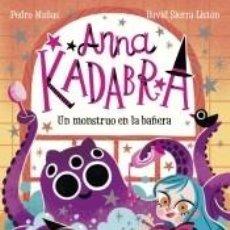 Libros: ANNA KADABRA 3. UN MONSTRUO EN LA BAÑERA. Lote 206910720