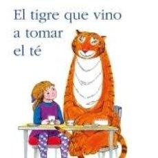 Libros: EL TIGRE QUE VINO A TOMAR EL TÉ. Lote 206986686