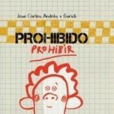 Libros: PROHIBIDO PROHIBIR. Lote 207165406