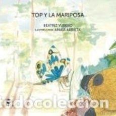 Libros: TOP Y LA MARIPOSA. Lote 207189992