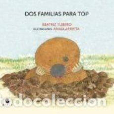 Libros: DOS FAMILIAS PARA TOP. Lote 207190132