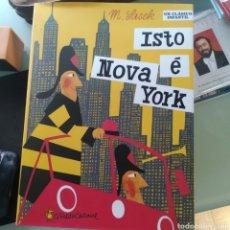 Libros: M. SASCK - ISTO É NOVA YORK (CLÁSICO INFANTIL EN GALLEGO) (NUEVO). Lote 208098407