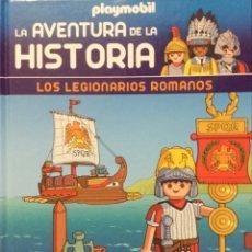 Libros: LA AVENTURA DE LA HISTORIA. LOS LEGIONARIOS ROMANOS. PLAYMOBIL- NUEVO. Lote 208972277