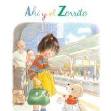 Libros: AKI Y EL ZORRITO. Lote 210015225