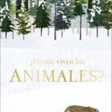 Libros: ¿DÓNDE VIVEN LOS ANIMALES?. Lote 210124500