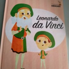 Libros: LEONARDO DA VINCI MIS PEQUEÑOS HEROES. Lote 210344851
