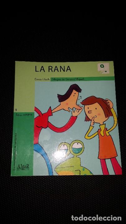 LIBRO INFANTIL LA RANA . ED. ALGAR ALZIRA AÑO 2007 (Libros Nuevos - Literatura Infantil y Juvenil - Literatura Infantil)