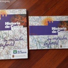 Libros: HISTORIA DE CASTRO, LA MIRADA INFANTIL. Lote 211494767