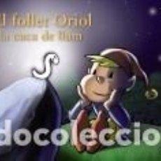 Libros: EL FOLLET ORIOL I LA CUCA DE LLUM. Lote 211642723