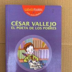 Libros: SABELOTODOS CON ACTIVIDADES- CÉSAR VALLEJO EL POETA DE LOS POBRES - MATEO DE PAZ - EL ROMPECABEZAS. Lote 211654110