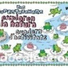 Libros: ELS SUPERTAFANERS EXPLOREN LA NATURA. Lote 211663518