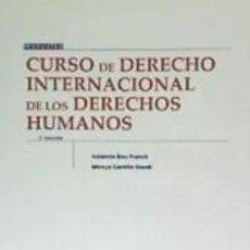 Libros: CURSO DE DERECHO INTERNACIONAL DE LOS DERECHOS HUMANOS. Lote 211695229
