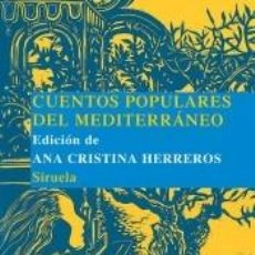 Libros: CUENTOS POPULARES DEL MEDITERRÁNEO. Lote 211763920