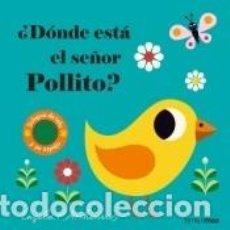 Libros: ¿DÓNDE ESTÁ EL SEÑOR POLLITO?. Lote 211778486