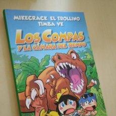 Libros: LOS COMPAS Y LA CÁMARA DEL TIEMPO. MIKE, TIMBA, TROLLI. NUEVO. Lote 211926161