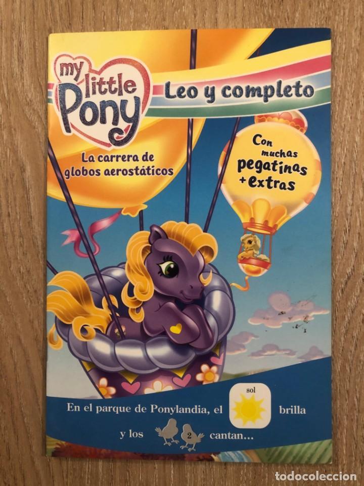 MY LITTLE PONY. LEO Y COMPLETO. LA CARRERA DE GLOBOS AEROSTÁTICOS (Libros Nuevos - Literatura Infantil y Juvenil - Literatura Infantil)