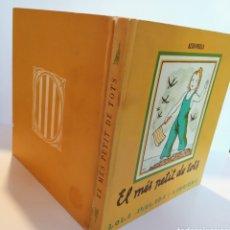 Libros: LOLA ANGLADA EL MÉS PETIT DE TOTS 1981. Lote 217519991