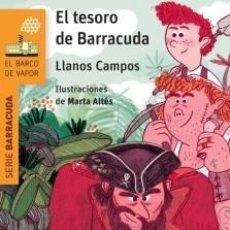 Libros: EL TESORO DE BARRACUDA CAMPOS MARTÍNEZ, LLANOS. Lote 217784983