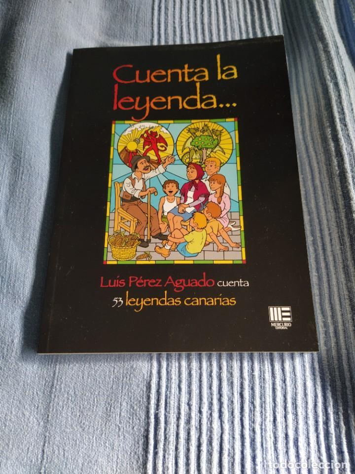 LIBRO CUENTA LA LEYENDA... (Libros Nuevos - Literatura Infantil y Juvenil - Literatura Infantil)