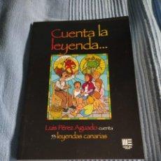 Libros: LIBRO CUENTA LA LEYENDA.... Lote 218723567