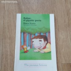 Libros: BABUR EL GIGANTE POETA - BLANCA ALVAREZ. Lote 219738010