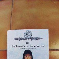 Libros: CRÓNICAS DE LA TORRE III. LA LLAMADA DE LOS MUERTOS. - GALLEGO GARCÍA, LAURA.TAPA DURA,284 PAGINAS,. Lote 220682042