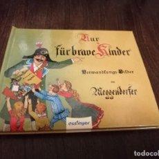 Libros: NUR FÜR BRAVE KINDER. FACSÍMIL DE IMÁGENES CAMBIANTES.. Lote 221494301